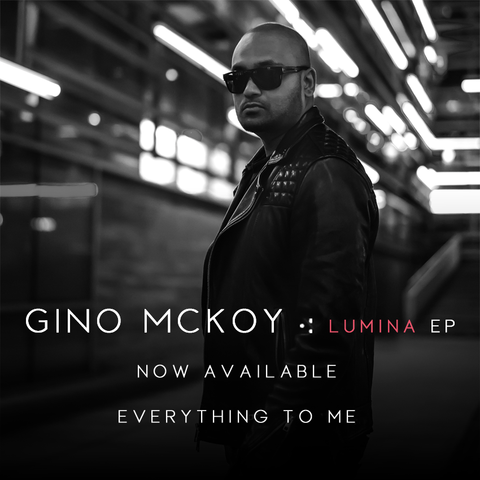 Everything to Me - Gino McKoy (Single) - Digital Download