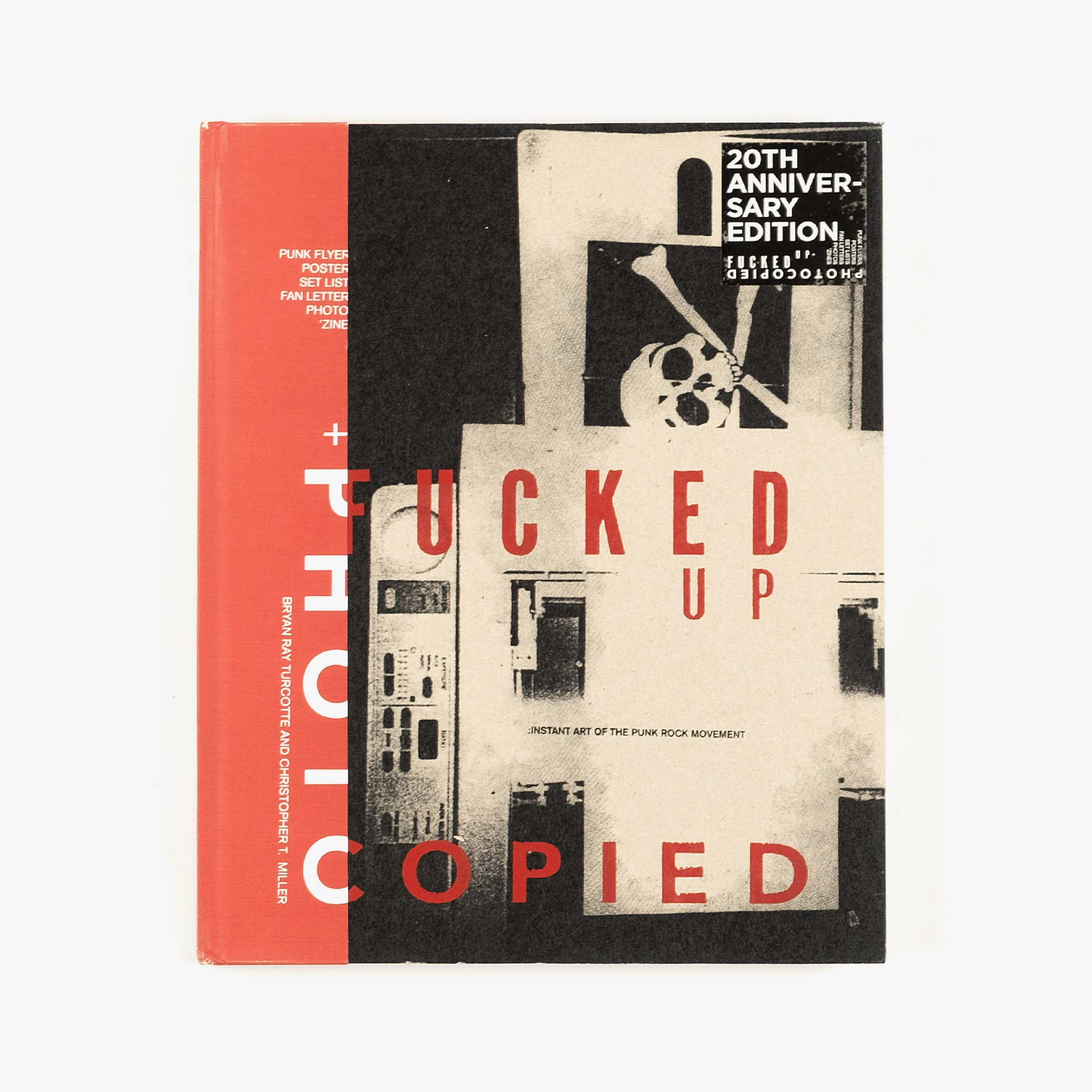 Gingko Press Fucked Up + Photocopied 20th Anniversary - Turcotte / Miller 1