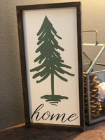 Home Evergreen Tree Sign