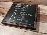 Wood Sign, Julia Child,