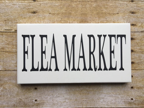 Flea Market sign ,