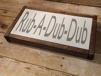 Wood Sign, Rub a dub dub sign, Farmhouse, Bathroom sign, Framed sign, SIGN,