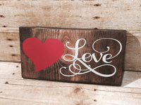 Wood Sign, Love sign, Farmhouse, Heart Sign, Wedding Gift, Valentines Gift, SIGN,