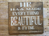 Ecclesiastes 3:11, Christian sign, Stained wood sign, beautiful sign, Ecclesiastes bible verse