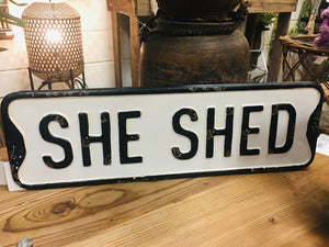 She Shed Street Sign 20""