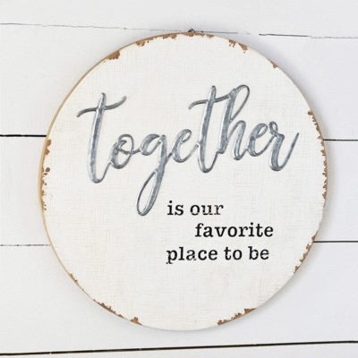 Round Together Sign 15.5""