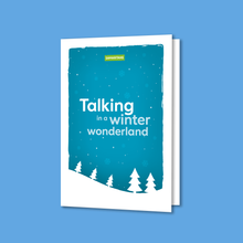 Load image into Gallery viewer, Fund a Call for Help - Talking in a Winter Wonderland e-Card