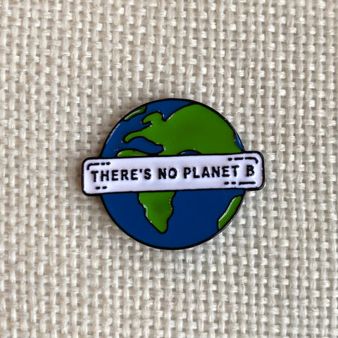 No Planet B  - Earth Pin