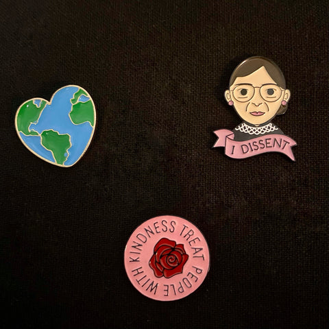 Kindness & Fairness Pins - RBG, Rose, and Heart Earth
