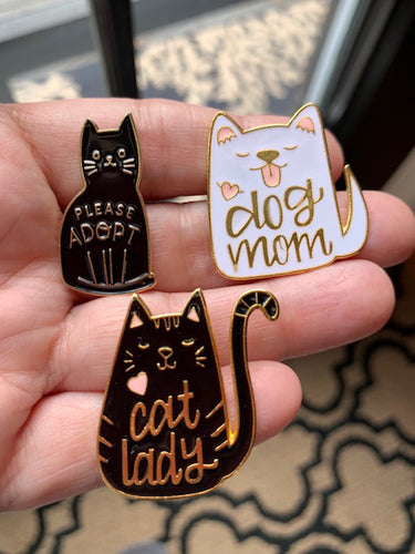 Pet Lover - Enamel Pins, Please Adopt, Dog Mom, Cat Lady