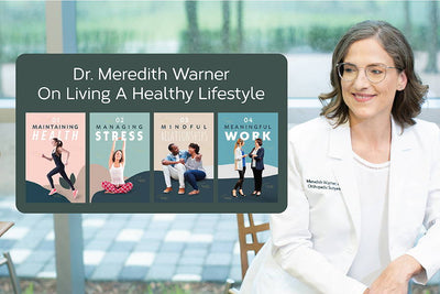 Dr. Meredith Warner On Living a Healthy Lifestyle