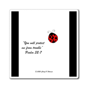 """You will protect me from trouble"" Psalm 32:7"