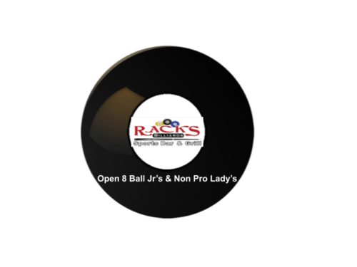 8 Ball Open Non Pro lady's & Jr's