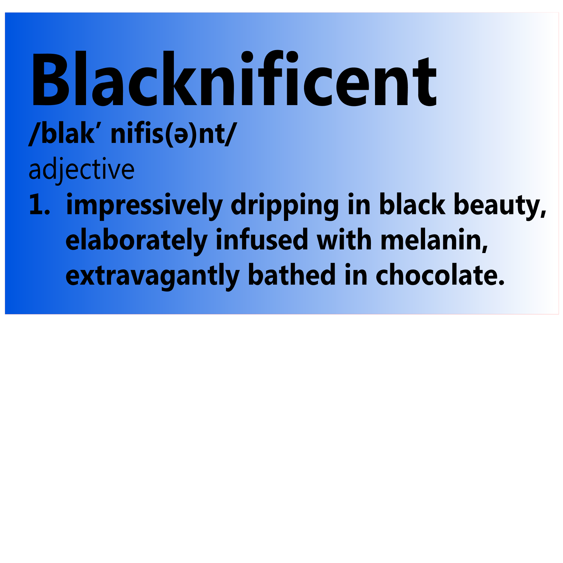 Blacknificent