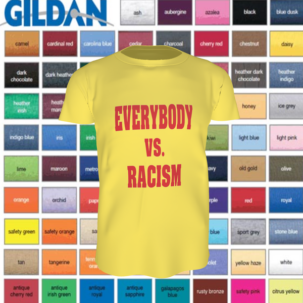 EVERYBODY VS RACISM