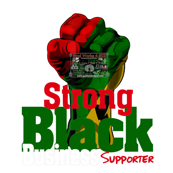 Strong Black Business Supporter