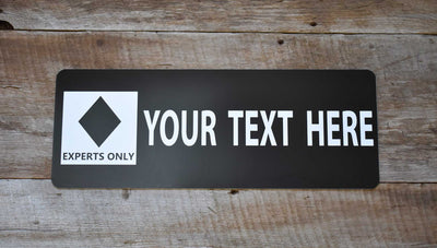 custom black diamond ski run sign with a black background and white text that says 'your text here'