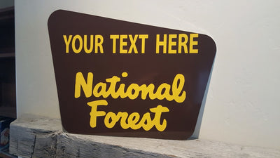 Custom National Forest Sign