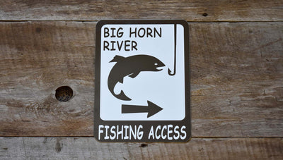 custom fishing access metal sign with a brown picture of a fish and hook and text that says 'big horn river'