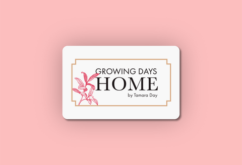 Growing Days Home Gift Card