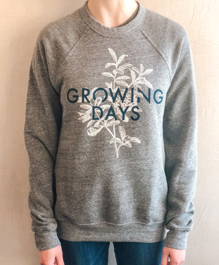 Growing Days Sweatshirt