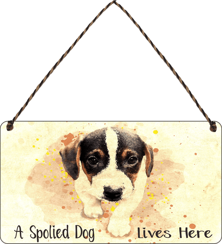 A spoiled Dog lives here Wooden Hanging Sign Gift