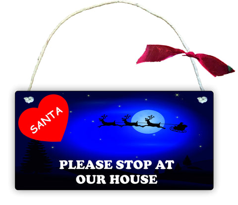 GP57 Gift Hanging Wall Door Sign Plaque Decoration SANTA PLEASE STOP AT OUR HOUSE