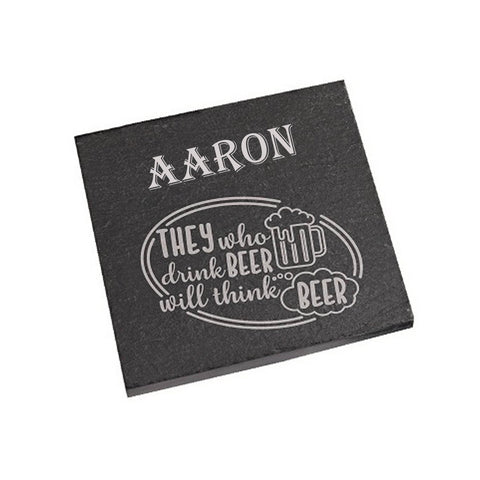 Aaron Coaster They who drink beer will think beer Personalised with Any Name