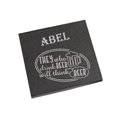 Abel Coaster They who drink beer will think beer Personalised with Any Name