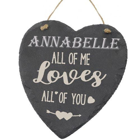 Annabelle Valentines Gift Love Heart All of Me Loves All Of You Personalised with Any Name