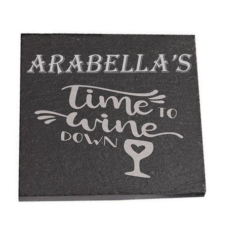 Arabella Personalised Slate Coaster gift Time To Wine Down Personalised with Any Name