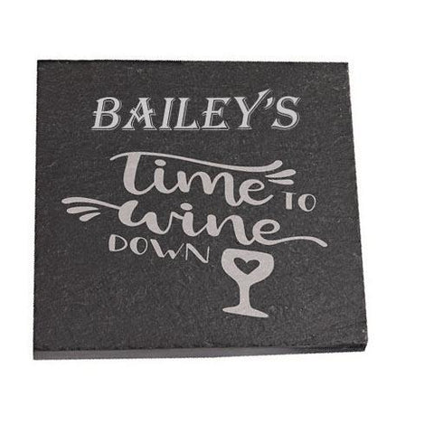 Bailey Personalised Slate Coaster gift Time To Wine Down Personalised with Any Name