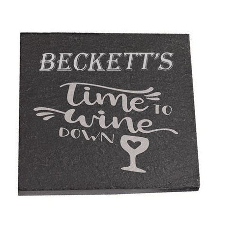 Beckett Personalised Slate Coaster gift Time To Wine Down