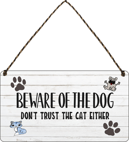 Beware of dog Dont trust the cat either Wooden Hanging Sign Gift