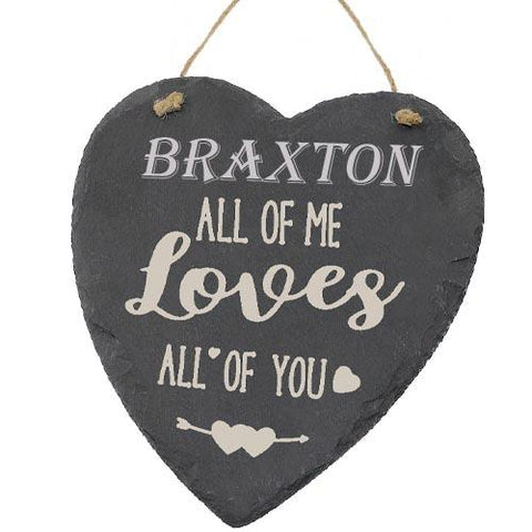 Braxton Valentines Gift Love Heart All of Me Loves All Of You Personalised with Any Name