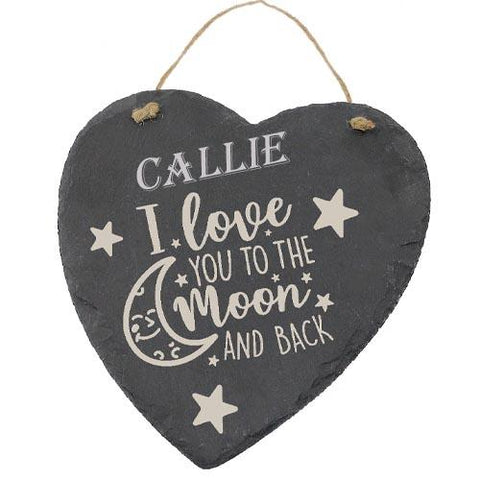 Callie Customised Gift Slate Heart I Love you to The Moon And Back Personalised with Any Name