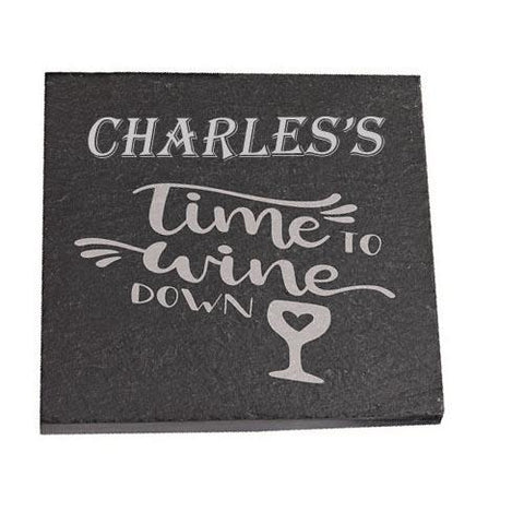 Charles Personalised Slate Coaster gift Time To Wine Down Personalised with Any Name