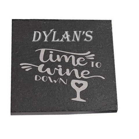Dylan Personalised Slate Coaster gift Time To Wine Down Personalised with Any Name
