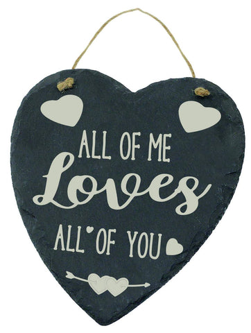 Large Engraved Slate Hanging Heart Valentines Gift ALL OF ME LOVES ALL OF YOU