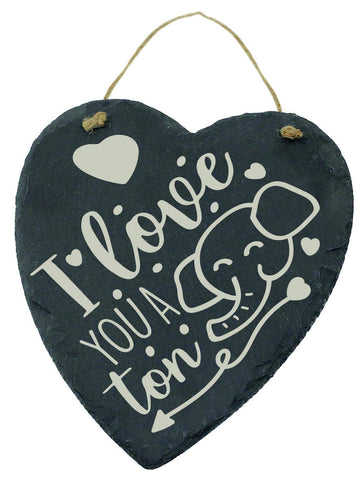 Large Engraved Slate Hanging Heart Valentines Gift I Love You A TON Elephant