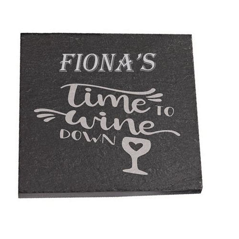 Fiona Personalised Slate Coaster gift Time To Wine Down Personalised with Any Name