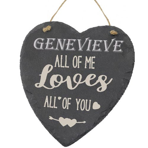 Genevieve Valentines Gift Love Heart All of Me Loves All Of You Personalised with Any Name