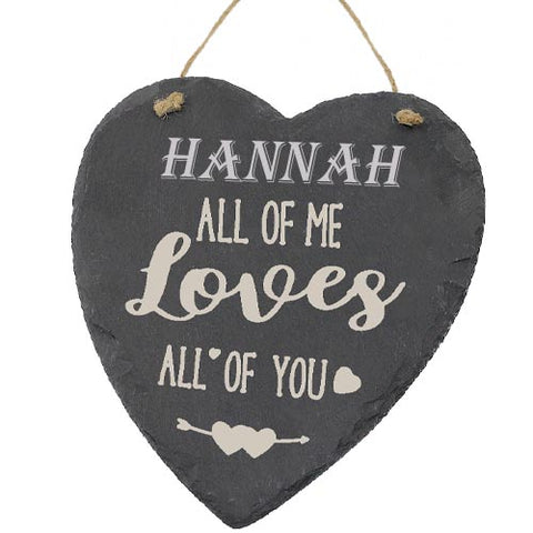 Hannah Valentines Gift Love Heart All of Me Loves All Of You Personalised with Any Name