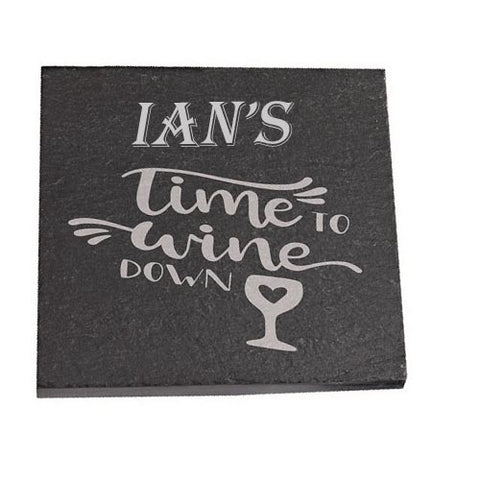 Ian Personalised Slate Coaster gift Time To Wine Down Personalised with Any Name