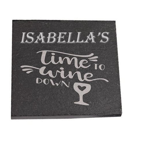 Isabella Personalised Slate Coaster gift Time To Wine Down Personalised with Any Name