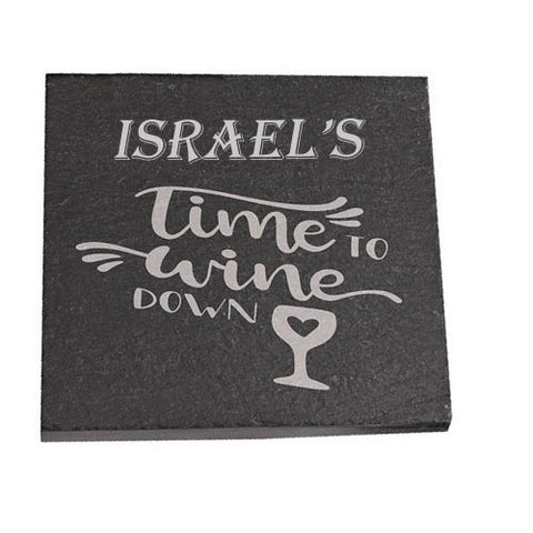 Israel Personalised Slate Coaster gift Time To Wine Down Personalised with Any Name