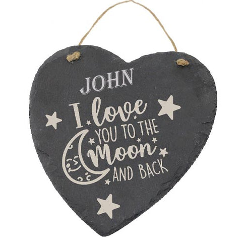 John Customised Gift Slate Heart I Love you to The Moon And Back Personalised with Any Name