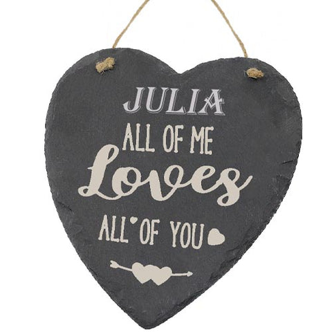 Julia Valentines Gift Love Heart All of Me Loves All Of You Personalised with Any Name