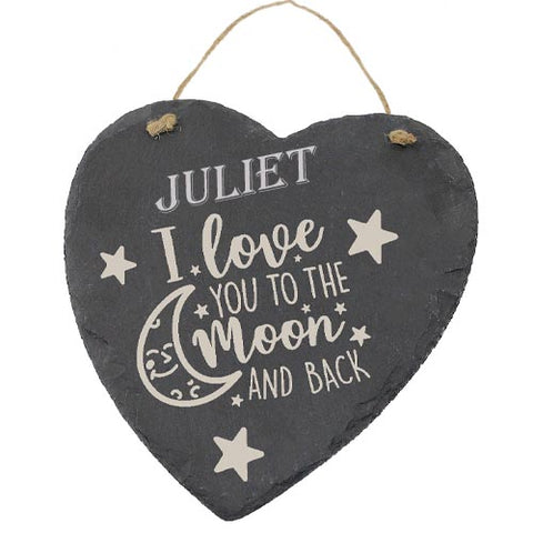 Juliet Customised Gift Slate Heart I Love you to The Moon And Back Personalised with Any Name