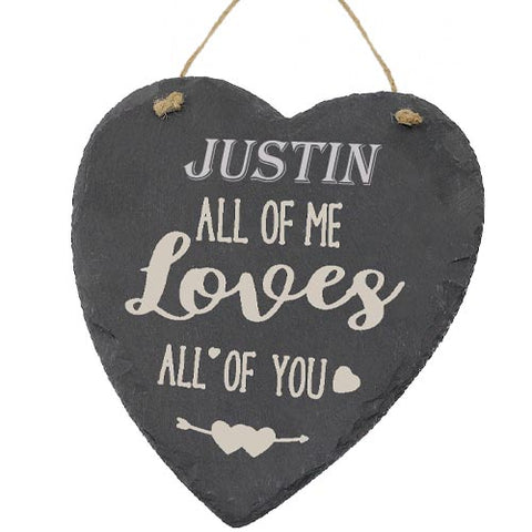 Justin Valentines Gift Love Heart All of Me Loves All Of You Personalised with Any Name
